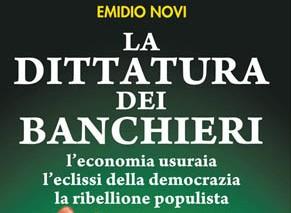 """La dittatura dei banchieri, la """"lezione"""" e la speranza di Novi"""