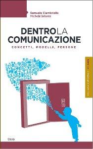 """""""Dentro la comunicazione"""", presentazione del volume di Ciambriello e Infante"""