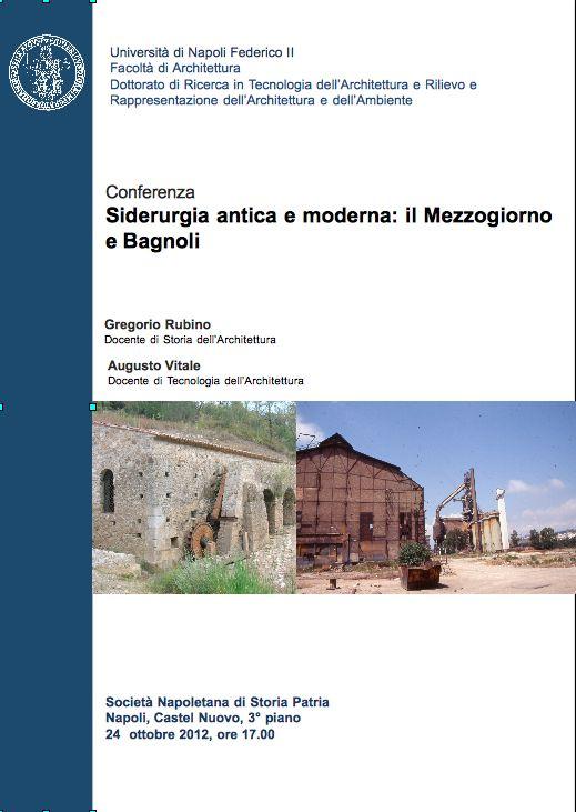Siderurgia antica e moderna: il Mezzogiorno e Bagnoli, conferenza a Napoli