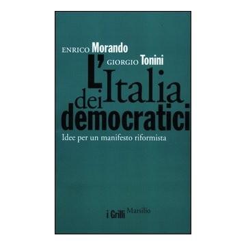 """A Salerno la presentazione dell'""""Italia dei democratici"""" di Morando&Tonini"""