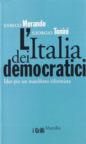 """""""L'Italia dei democratici. Idee per un manifesto riformista"""" a Salerno"""