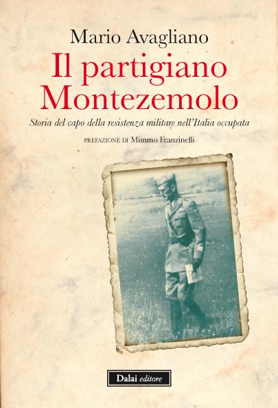 """""""Il partigiano Montezemolo"""", sabato 2 febbraio presentazione a Cava"""