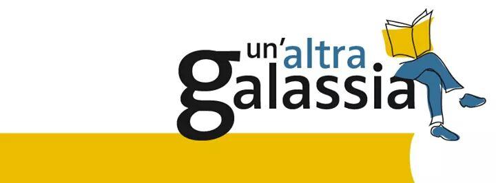UN'ALTRA GALASSIA 2016