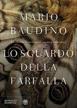 """""""Lo sguardo della farfalla"""" di Baudino"""