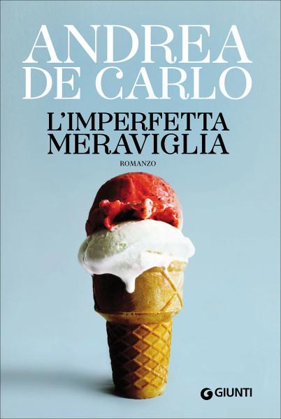L'imperfetta meraviglia di De Carlo